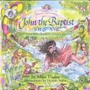 John the Baptist wet & wild