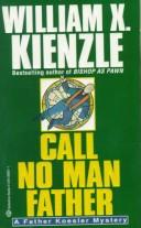 Cover of: Call No Man Father (Father Koesler Mystery)