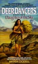 Cover of: Daughter of the Sky (Deer Dancers, Book 1)