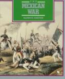 Cover of: The Mexican War