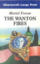 Cover of: The wanton fires