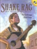 Cover of: Shake Rag | Amy Littlesugar