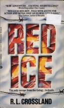 Cover of: Red Ice | R. L. Crossland