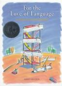 Cover of: For the Love of Language | Nancy Lee Cecil
