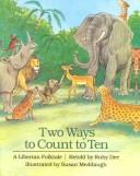 Cover of: Two Ways to Count to Ten | Ruby Dee