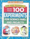 Cover of: See for Yourself: More Than 100 Experiments for Science Fairs and Projects