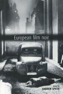 Cover of: European Film Noir | Andrew Spicer