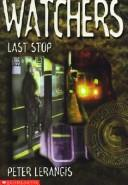 Cover of: Last Stop (Watchers)