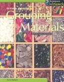 Cover of: Grouping Materials: From Gold to Wool (Science Answers)