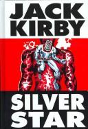 Cover of: Silver Star (Jack Kirby's Silver Star)