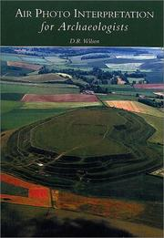 Cover of: Air Photo Interpretation for Archaeologists | D. R. Wilson