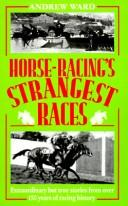 Cover of: Horse-Racing's Strangest Races
