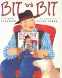 Cover of: Bit by Bit | Steve Sanfield