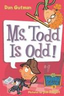 Cover of: Ms. Todd Is Odd!