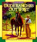 Cover of: Dude Ranches Out West