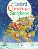 Cover of: The Oxford Christmas Storybook | Dennis Pepper