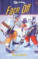 Cover of: Face Off (Sports Stories Series) | C A Forsyth