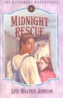 Cover of: Midnight Rescue (Riverboat Adventures)