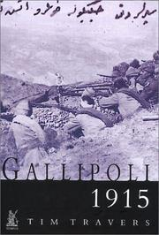Cover of: Gallipoli 1915 | Tim Travers