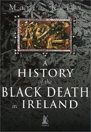 Cover of: A History of the Black Death in Ireland