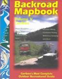 Cover of: Vancouver Island (Backpack Mapbook, Volume II) | Russell Mussio