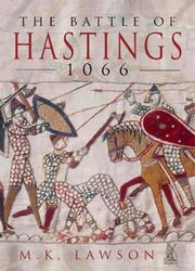 Cover of: The Battle of Hastings 1066 | M. K. Lawson