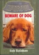 Cover of: Beware of Dog (McGrowl (Library))