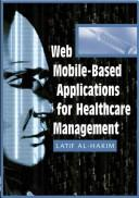 Cover of: Web Mobile-based Applications for Healthcare Management | Latif Al-hakim
