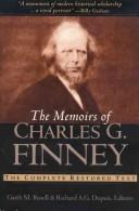 Cover of: The memoirs of Charles G. Finney: the complete restored text