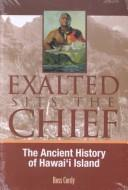 Exalted sits the chief by Ross H. Cordy