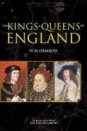 Cover of: The Kings and Queens of England (Revealing History) | W. M. Ormrod