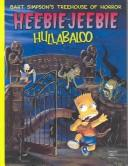 Cover of: Bart Simpson's Treehouse of Horror: Heebie-Jeebie Hullabaloo