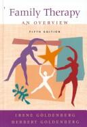 Cover of: Family Exploration: Personal Viewpoints from Multiple Perspectives : A Workbook for Family Therapy  | Irene Goldenberg