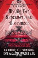 Cover of: My Big Fat Supernatural Honeymoon