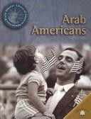 Cover of: Arab Americans (World Almanac Library of American Immigration)