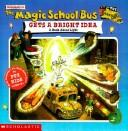 Magic School Bus Gets a Bright Idea