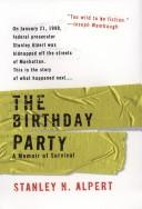 Cover of: The Birthday Party | Stanley N. Alpert