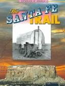 Cover of: The Santa Fe Trail (The Expansion of America)