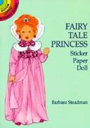 Cover of: Fairy Tale Princess Sticker Paper Doll