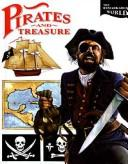 Cover of: Pirates and Treasure (The Remarkable World)