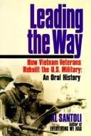 Cover of: Leading the Way: How Vietnam Veterans Rebuilt the U.S. Military