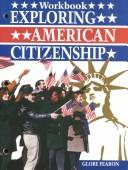 Cover of: Exploring American Citizenship | John R. O