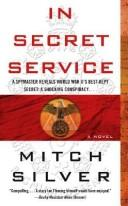 Cover of: In secret service | Mitch Silver