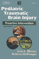 Cover of: Pediatric traumatic brain injury | Jean Blosser