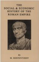 Cover of: The Social and Economic History of the Roman Empire