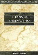 Cover of: Titans or Behemoths (The Multilateral Development Banks, 5)