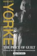 Cover of: The Price of Guilt (Charnwood Large Print Library Series) | Margaret Yorke
