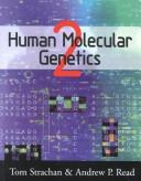Cover of: Human Molecular Genetics, Textbook and Problems Set | Tom Strachan