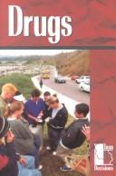 Cover of: Drugs (Teen Decisions) | William Dudley