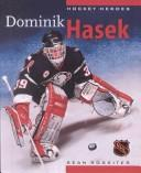 Cover of: Dominik Hasek (Hockey Heroes (Greystone))